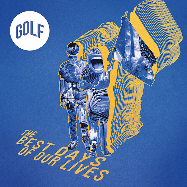 Golf, le premier album The Best Days of Our Lives