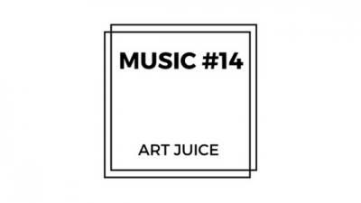 Art Juice Music #14