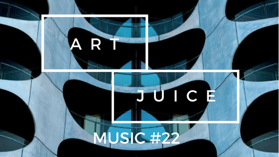 Art Juice Music #22 – Spring 2018