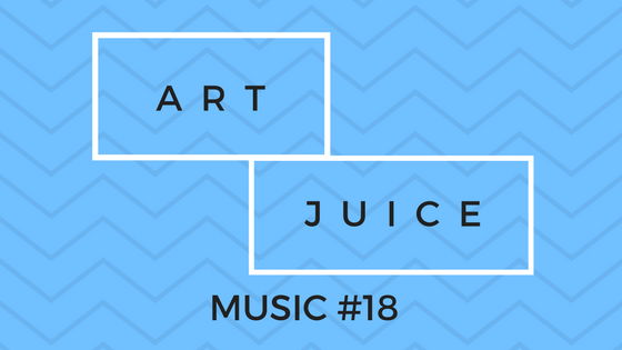 Art Juice Music #18 – Summer is not over